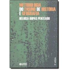 Foto Metodologia do Ensino de História e Geografia - Penteado, Heloisa Dupas - 9788524914515